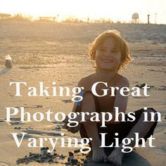 Taking Great Photos in Varying Light | Spoonful
