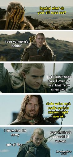 Of course, Legolas. No one's as beautiful as you, bby.