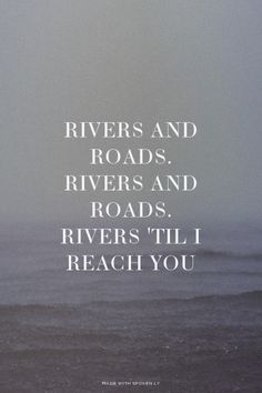 Rivers & Roads || The Head and Heart