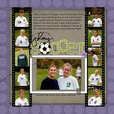 Soccer scrapbook page idea.  If I ever scrapbook again...