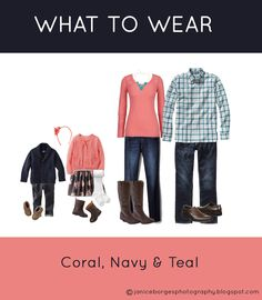 What To Wear For Family Photos. #family #photo #fall #Christmas #whattowear. Coral, navy, teal.