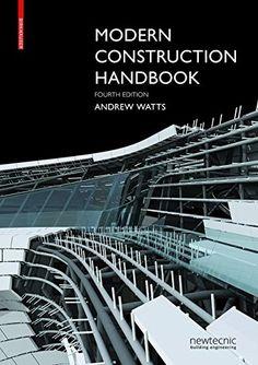 Modern Construction Handbook by Andrew Watts https://www.amazon.co.uk/dp/3035609594/ref=cm_sw_r_pi_dp_x_JXx9xbJ75ZBRP