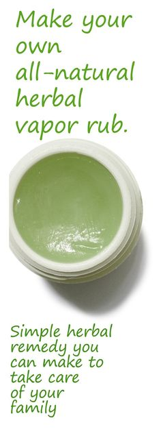 Making Natural Herbal Vapor Rub - http://www.ecosnippets.com/diy/making-natural-herbal-vapor-rub/