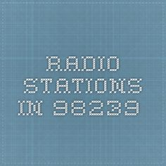 Radio Stations in 98239.