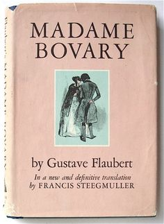 Google Image Result for http://3.bp.blogspot.com/-QSI0k1QYyEw/T65jKoZQNZI/AAAAAAAAPww/PI8A0_zJQ1Y/s1600/madame_bovary.jpg
