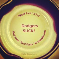 Snapple Fact: Dodgers Suck
