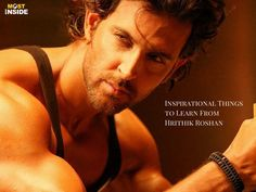Inspirational Things to Learn From Hrithik Roshan