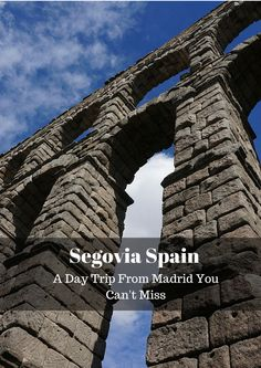 Segovia - A Day Trip From Madrid Spain That You Can't Miss
