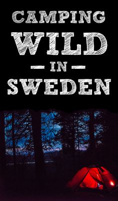 Everything you need to know about camping wild in Sweden – from where you can pitch up, to the rules on wild swimming. Camping Europe, Camping Places, Backpacking Europe, Camping And Hiking, Camping Gear, Europe Packing, Traveling Europe, Camping Guide, Packing Lists