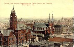 Birmingham, Alabama.  Old postcard.  Circa 1910.  Courthouse on left, original St. Paul's church, rectory, St. Paul's Church (cathedral) and to the far right in the distance the Birmingham Terminal Station torn down in the early 1970's. A great view of the city in the early 19th century.  The exterior of the cathedral is remarkably unchanged.