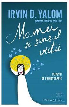 Mama si sensul vietii - Irvin D. Parenting, Calm, Reading, Books, Therapy, Author, Livros, Word Reading, Childcare