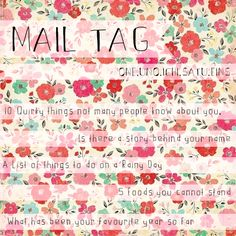 Why don't you write a short letter to someone you love: sister, mother, friend? Here are a couple ideas for you to write about ... from paperedthoughts - Mail Tag