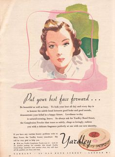 """To look your best all day and everyday is to honour the subtle bond between good looks and good, morale, demonstrate your belief in a happy future."" Yardley nurse 1942/3"
