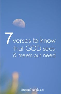 Does God even see our need? Does God care? Will He take care of us? Here's what God says over and over.