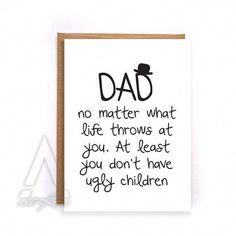Dad birthday card from kids thank you card funny greeting cards birthday cards fathers day card from daughter card from son Birthday Presents For Dad, Kids Birthday Cards, Funny Birthday Cards, Humor Birthday, Birthday Greetings, Happy Birthday Dad Funny, Birthday Wishes, Presents For Fathers, Diy Birthday Gifts For Dad