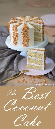 Easy, Moist Coconut Cake made from scratch with Italian Meringue Buttercream #bestcakes #easycakes #coconut #cakes #recipes #desserts #homemade #baking #easybaking #preppykitchen https://preppykitchen.com/coconut-cake/