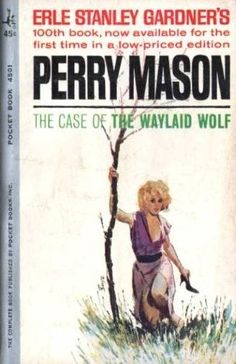 The Case of the Waylaid Wolf (Perry Mason, Book 61) | Originally published in 1960 | This is a paperback Pocket Book edition.