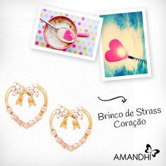 Brincos em forma de coração são super românticos! | Amandhí | www.amandhi.com |