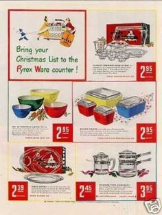 old Pyrex Christmas ad, I wish they would come out with these again!