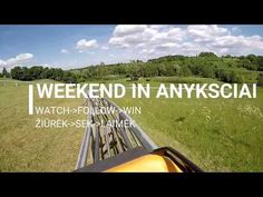 Weekend in Anykščiai! - YouTube