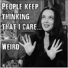 People keep thinking that I care sarcastic quote - PMSLweb Bitch Quotes, Sarcastic Quotes, Funny Quotes, Funny Memes, Qoutes, Funny Sarcastic, Hilarious Stuff, It's Funny, Movies