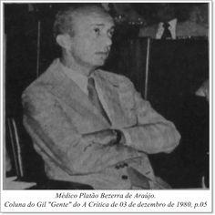 """Médico Platão Bezerra de Araújo. Coluna do Gil """"Gente"""" do A Crítica de 03 de dezembro de 1980."""