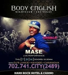 MA$E Thursday July 31st at Body English Las Vegas Nightclub. Contact 702.741.2489 City VIP Concierge for Table and Bottle Service and the BEST of Las Vegas Nightclubs Thursday Night in Fabulous Las Vegas!!! #BodyEnglishLasVegas #VegasNightclubs #LasVegasBottleService #CityVIPConcierge CALL OR CLICK TO BOOK www.CityVIPConcierge.com