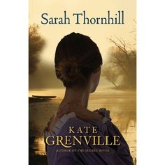 In the final book of a trilogy that began with her bestselling novel, The Secret River, Commonwealth Prize-winner Kate Grenville returns to ...