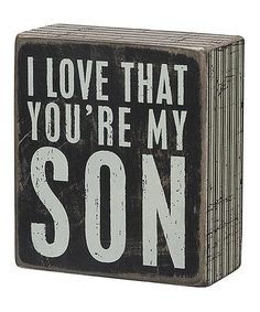 Look what I found on #zulily! 'My Son' Box Sign #zulilyfinds