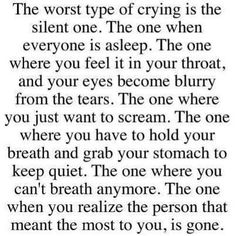 Worst type of crying...I know it well