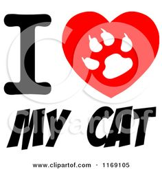 Cartoon of a Cat Paw Print on a Heart with I Love My Cat Text - Royalty Free Vector Clipart by Hit Toon