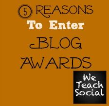 5 reasons to enter this year's Blog Awards - have you entered yet?