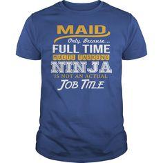 (Tshirt Great) Awesome Tee For Maid [Tshirt design] Hoodies Tee Shirts