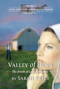 Valley of Hope: The Amish of Lancaster by Sarah Price