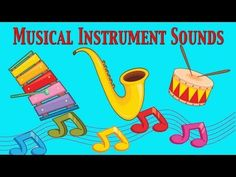 Musical Instruments Sounds For Kids ★ Part 2 ★ learn - school - preschool - kindergarten Kindergarten Music, Preschool Songs, Teaching Music, Movement Preschool, Music Lessons For Kids, Music For Kids, Piano Lessons, Kids Part, Music Videos