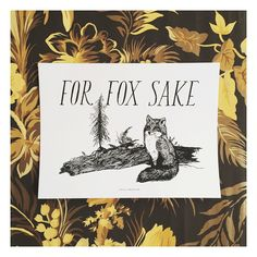 for fox sake // pun prints from frida clements