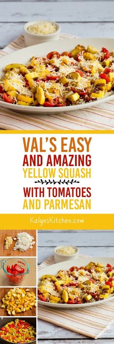 If you're getting yellow summer squash in the garden, this recipe for my sister Val's Easy and Amazing Yellow Squash with Tomatoes and Parmesan is a delicious way to cook it. And Val's Yellow Squash is low-carb, gluten-free, and South Beach Diet friend, and it's perfect for Meatless Monday too. [found on KalynsKitchen.com]
