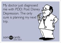 The moment you leave Disneyland... PDD.