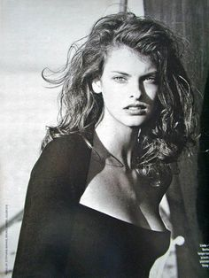 Linda Evangelista at 17. Linda made it big in modelling after she was convinced to cut her hair. She cried after cutting her hair, but her career took off. It wasn't long before she was having fun experimenting with cuts and colors. She was quite adaptable and photographers and designers loved her!