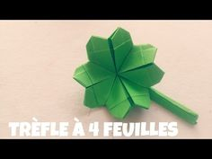 Origami facile - Trèfle à quatre feuilles - YouTube