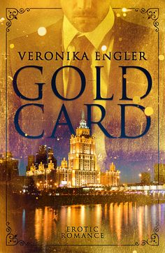 Gold Card by Veronika Engler