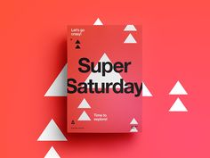 Super Saturday | Go Crazy!  by  StudioJQ  #Design Popular #Dribbble #shots