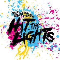 Hit The Lights - Skip School Start Fights