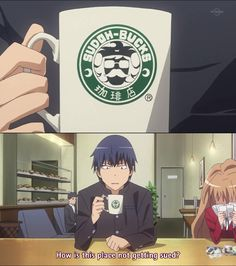 Ryujji | Toradora! He knows that there's a real Starbucks out there.