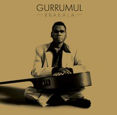Gurrumul Yunupingu - Rrakala.  The definitive Australian folk record of our times - Chris Johnston, The Age. Have a listen yourself on iTunes, a must, for anyone's music collection.
