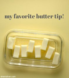 "favor-""ette"": my favorite butter tip Cooking Tips, Cooking Recipes, Ww Points, Butter Recipe, Stick Of Butter, Holiday Baking, Kitchen Hacks, Cool Kitchens, Dairy Free"