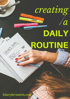 I love that a daily routine can add a little direction to my day...