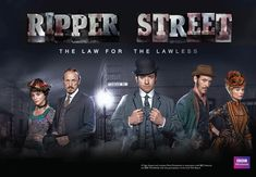 Ripper Street... show about crime in the wake of Jack the Ripper.