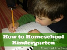 How to #Homeschool Your Kindergartener from Marianne Sunderland at @AbundantLife8