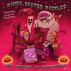 Kandy Coated Kackles: The Creeps of Christmas!